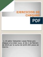 Ejercicios de Cheques
