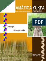 Una Gramatica de La Lengua Yukpa