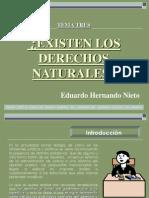 Diapositiva Del Tema Tres.- Existen Derechos Naturales