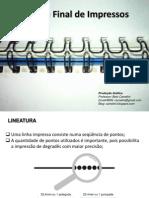 Qualidade Final de Impressos