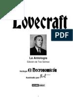 Lovecraft, Howard P. - La Antología - Edición de Teo Gómez