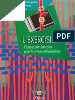 L'Exercisier - l'Expression Francaise Pour Le Niveau Intermediaire