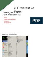Export TEMS Ke Google Earth TEMS Investigation 8