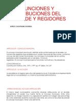 Funciones y Atribuciones Del Alcalde y Regidores