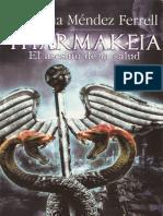 Ana Mendez Ferrell - Pharmakeia, El Asesino de La Salud