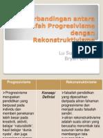Perbandingan Antara Falsafah Progresivisme Dengan Rekonstruktivisme
