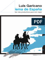 Luis Garicano - El Dilema de España (Primer Capítulo)