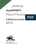 Deciphering Myanmar Peace Process 2014