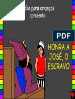 God Honors Joseph the Slave Portuguese PDA