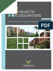 Objectif écoquartiers - Principes et balises pour guider les décideurs et les promoteurs