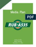 a535 rub media plan