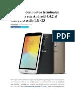 LG Lanza Dos Nuevos Terminales Asequibles Con Android 4
