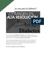 Existe una cura para la diabetes.docx