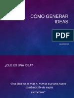 Cómo Generar Ideas - Jack Foster