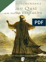 (Banu Qasi 3) La Hora Del Califa - Carlos Aurensanz
