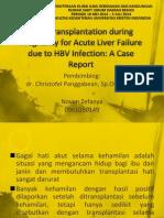 Liver Transplantation During Pregnancy for Acute Liver Failure