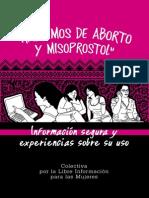 Hablemos de Aborto y Misoprostol. Colectiva Por La Libre Informacion Para Las Mujeres