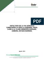 Proyecto de Asfalto de La via Camachero-la Idea-la Gabarra