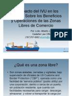 Ivu en Los Muelles y Zona Libre