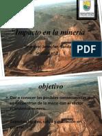 Impacto en La Minería