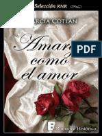 Amargo Como El Amor (Seleccion RNR) (Spanish Edition) - Marcia Cotlan