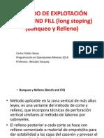 Metodo de Explotación Bench and Fill