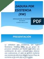 SOLDADURA POR RESISTENCIA RW).pptx