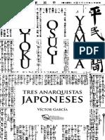 Víctor García - Kotoku, Osugi, Yamaga - Tres Anarquistas Japoneses (Leer)