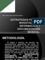 Estrategias Para La Investigación, Información y Documentación
