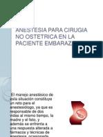 Anestesia Para Cirugia No Obstetrica en Embarazo