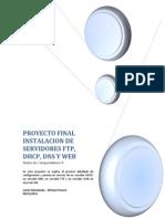 Instalacion de Servidores Ftp Web Dhcp y DNS