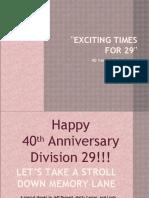 Division 29's 40th Anniversary Celebration