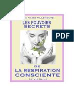 Villeneuve Jean-Pierre - Les pouvoirs secrets de la respiration consciente.pdf