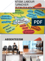 Absenteeism and Labour Turnover