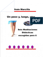 Un Paso y Luego Otro Seis Meditaciones Didacticas Escogidas Para Ti
