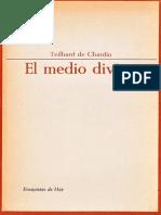 Teilhard de Chardin Pierre - El Medio Divino