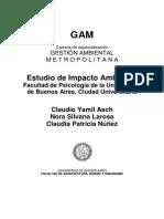 Ash, Larosa y Nuñez. 2010. Estudio de Impacto Ambiental Cdad Universitaria