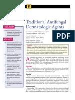 Traditional Anti Fungal logic Agents