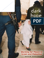 Shulman - Dark Hope_Working for Peace in Israel and Palestine