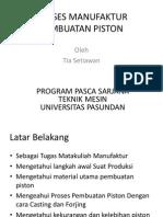Proses Manufaktur Pembuatan Piston