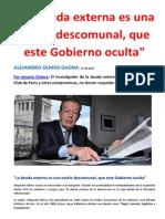"""""""La deuda externa es una estafa descomunal, que este Gobierno oculta""""-  ALEJANDRO OLMOS GAONA"""