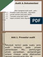 Bukti Audit & Dokumentasi