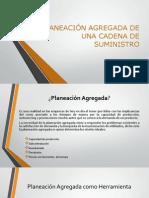 PLANEACIÓN AGREGADA DE UNA CADENA DE SUMINISTRO.pptx