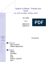 Virtualisation in Debian Present and Future Jan Lubbe ¨ Overview