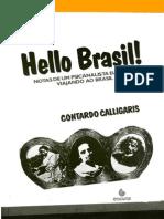 Hello Brasil! - Notas de um psicanalista europeu viajando ao Brasil - Contardo Calligaris.pdf