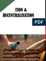 Delegation and Decentralisation