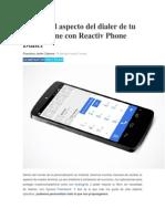 Cambia el aspecto del dialer de tu smartphone con Reactiv Phone Dialer.pdf