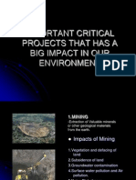 Important Critical Projects That Has a Big Impact