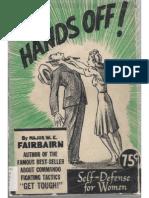 Hands-Off !  by W.E. fairbairn