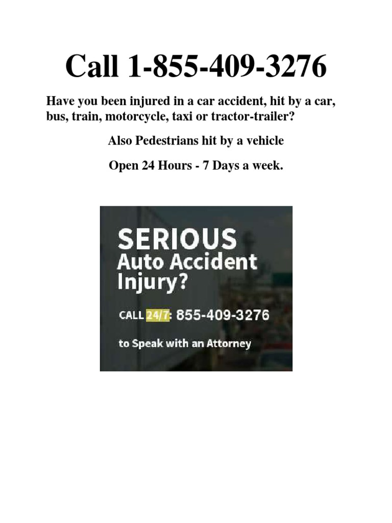 Call 1-855-409-3276 if You Have Been Injured in a Car Accident or